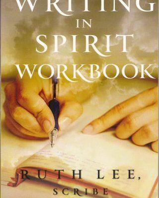 Writing in Spirit Workbook by Ruth Lee Scribe