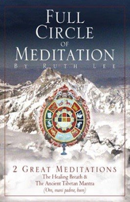 Full Circle of Meditation by Ruth Lee, Scribe