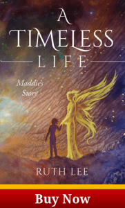 A Timeless Life Maddie's Story